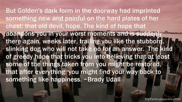 Brady Udall Quotes