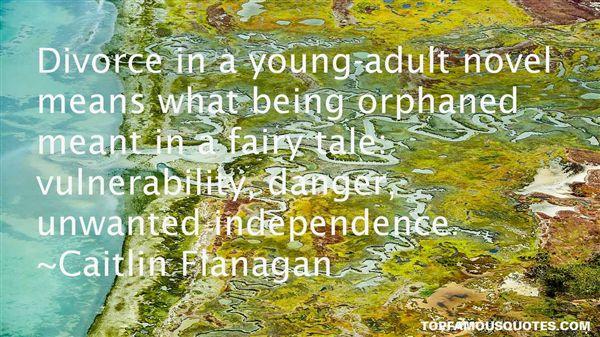 Caitlin Flanagan Quotes