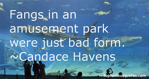 Candace Havens Quotes