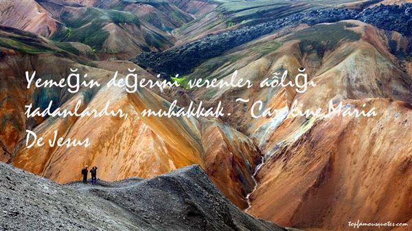 Caroline Maria De Jesus Quotes