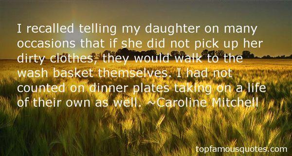Caroline Mitchell Quotes