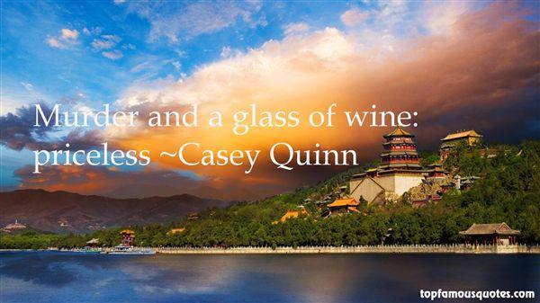 Casey Quinn Quotes