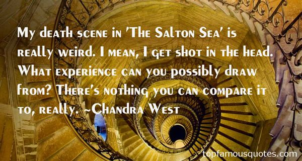 Chandra West Quotes