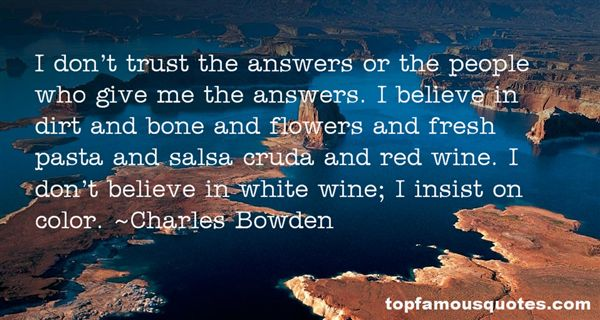 Charles Bowden Quotes