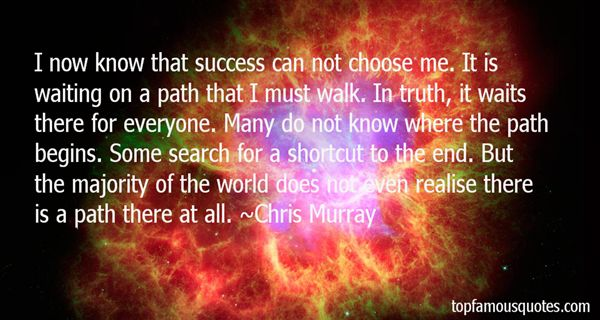 Chris Murray Quotes