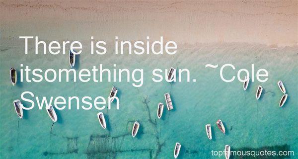 Cole Swensen Quotes