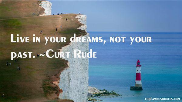 Curt Rude Quotes