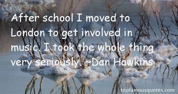 Dan Hawkins Quotes