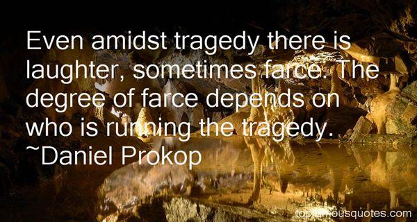 Daniel Prokop Quotes