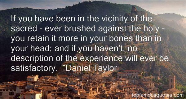 Daniel Taylor Quotes