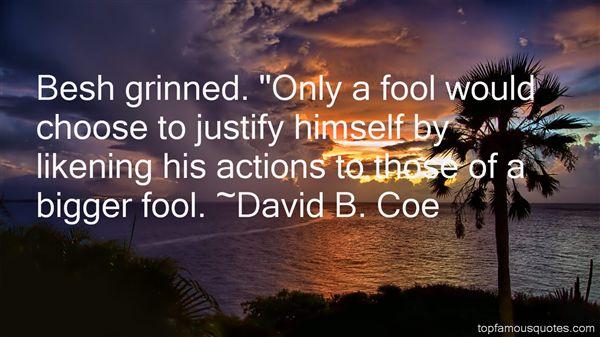 David B. Coe Quotes