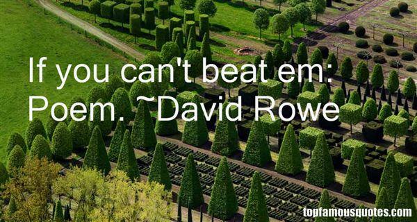 David Rowe Quotes