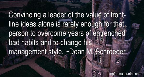 Dean M. Schroeder Quotes