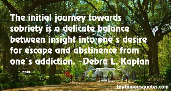 Debra L. Kaplan Quotes