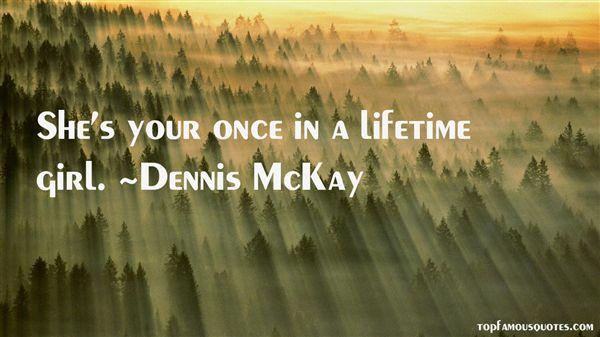 Dennis McKay Quotes