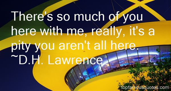 D.H. Lawrence Quotes