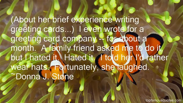 Donna J. Stone Quotes
