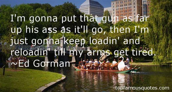 Ed Gorman Quotes