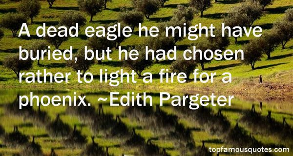 Edith Pargeter Quotes