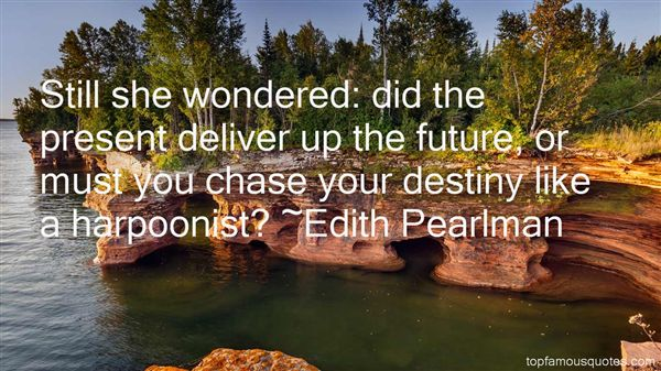Edith Pearlman Quotes