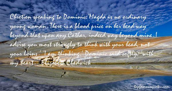 Elizabeth Chadwick Quotes