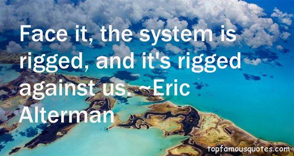 Eric Alterman Quotes