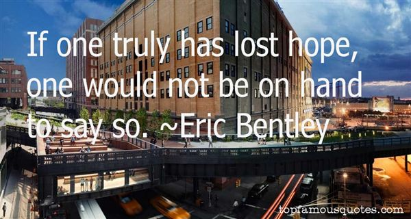 Eric Bentley Quotes