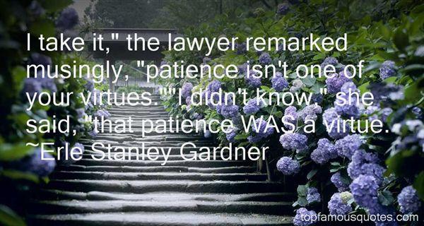 Erle Stanley Gardner Quotes