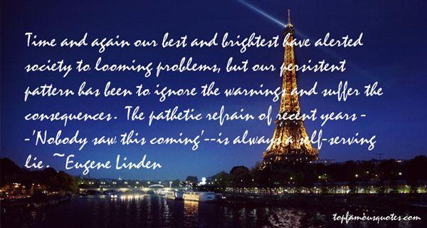 Eugene Linden Quotes