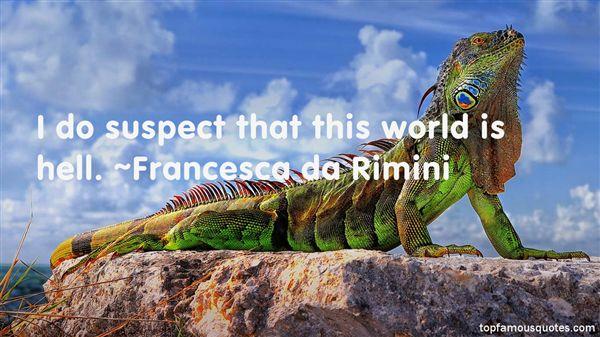 Francesca Da Rimini Quotes