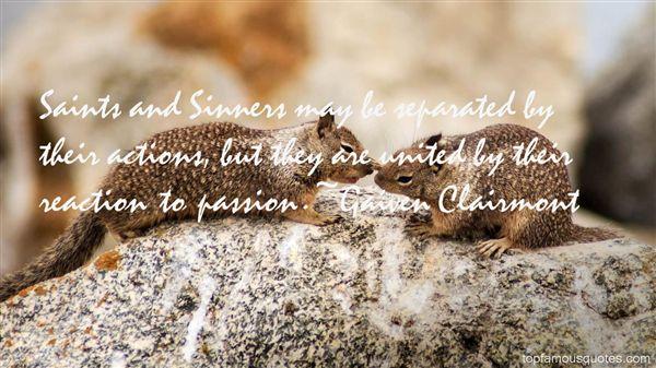 Gaiven Clairmont Quotes