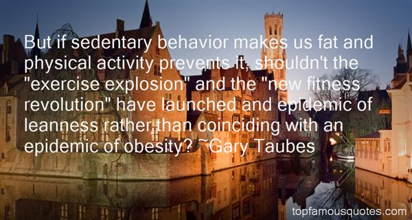 Gary Taubes Quotes