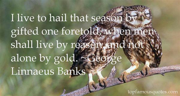 George Linnaeus Banks Quotes
