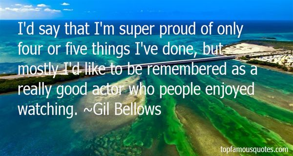 Gil Bellows Quotes