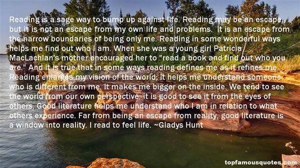 Gladys Hunt Quotes