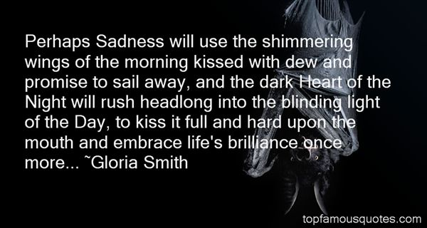 Gloria Smith Quotes