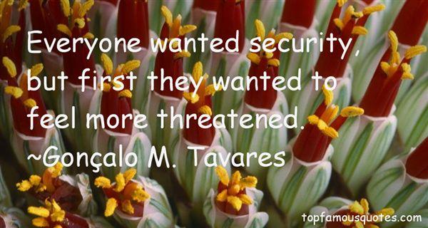 Gonçalo M. Tavares Quotes