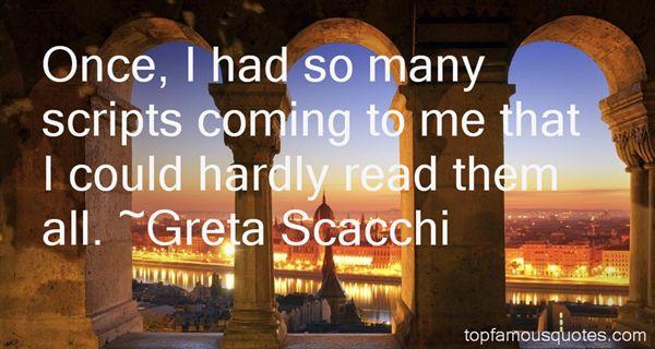 Greta Scacchi Quotes
