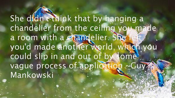 Guy Mankowski Quotes
