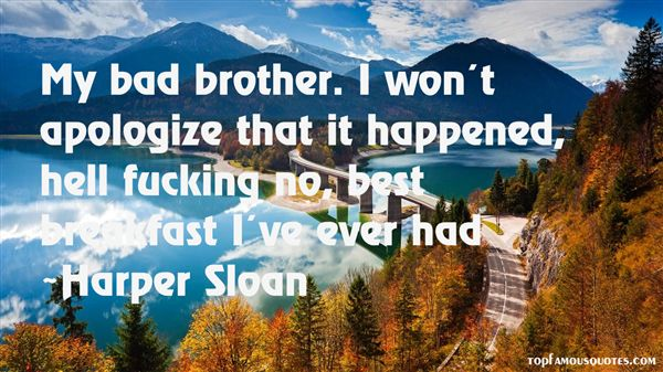 Harper Sloan Quotes