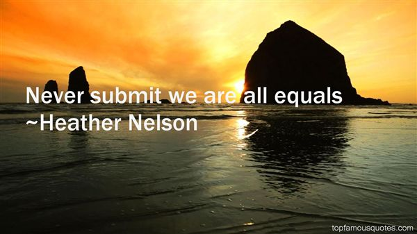 Heather Nelson Quotes