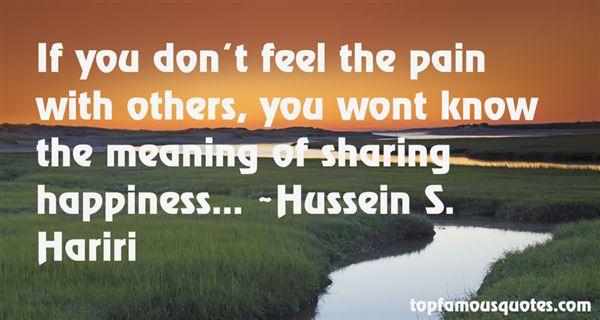 Hussein S. Hariri Quotes