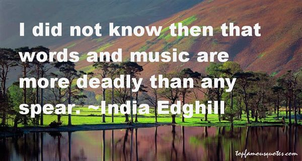 India Edghill Quotes