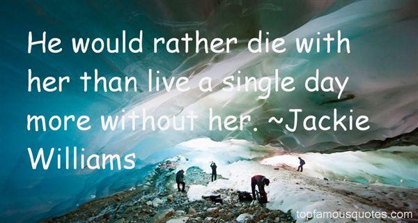 Jackie Williams Quotes