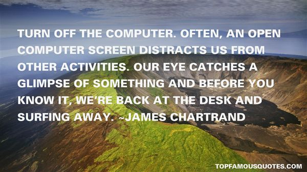 James Chartrand Quotes