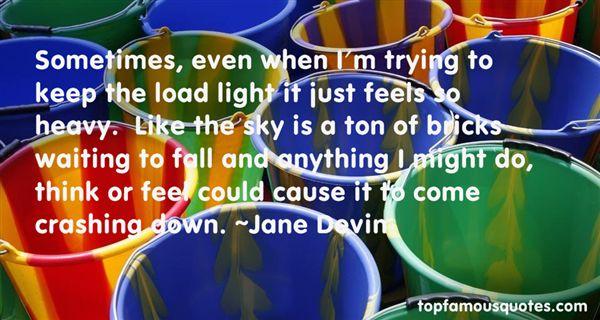 Jane Devin Quotes