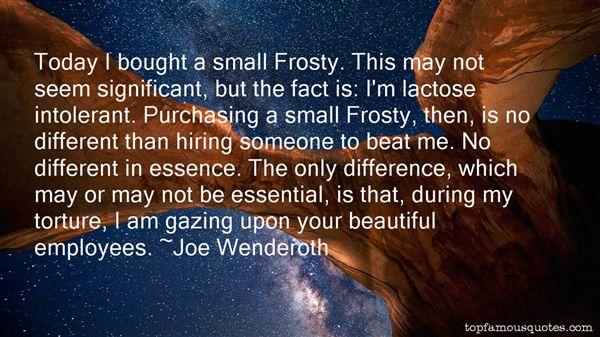 Joe Wenderoth Quotes