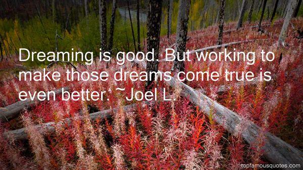 Joel L. Quotes