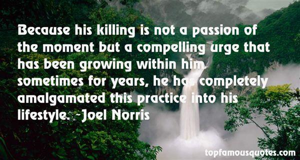 Joel Norris Quotes