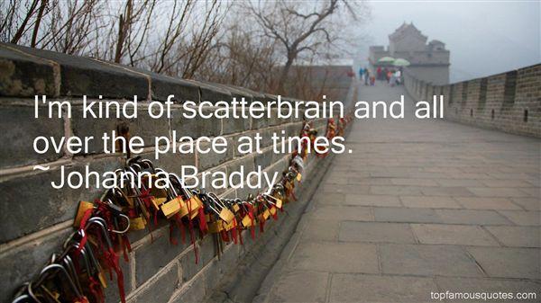 Johanna Braddy Quotes